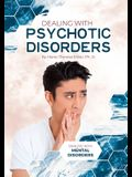 Dealing with Psychotic Disorders