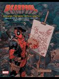 Deadpool: Drawing the Merc with a Mouth, Volume 1: Three Decades of Amazing Marvel Comics Art