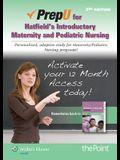 Prepu for Hatfield's Introductory Maternity & Pediatric Nursing