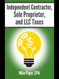 Independent Contractor, Sole Proprietor, and LLC Taxes: Explained in 100 Pages or Less