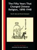 The Fifty Years That Changed Chinese Religion, 1898-1948