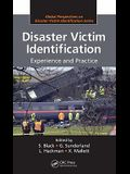 Disaster Victim Identification: Experience and Practice