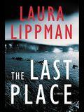The Last Place: A Novel (Tess Monaghan Novel)
