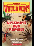 Ultimate Bug Rumble (Who Would Win?), 17