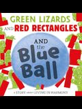 Green Lizards and Red Rectangles and the Blue Ball