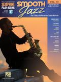 Smooth Jazz: Saxophone Play-Along Volume 12