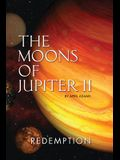 The Moons of Jupiter II: Redemption