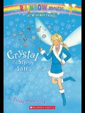 Weather Fairies #1: Crystal the Snow Fairy: A Rainbow Magic Book