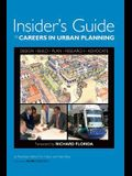 Insider's Guide to Careers in Urban Planning