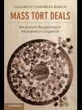Mass Tort Deals: Backroom Bargaining in Multidistrict Litigation