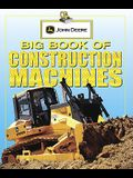 Big Book of Construction Machines (John Deere (DK Hardcover))