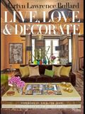 Live, Love, and Decorate