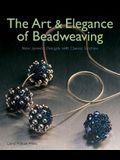 Art & Elegance of Beadweaving