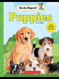 Puppies (Be an Expert!) (Paperback)