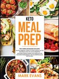 Keto Meal Prep: 2 Books in 1 - 70+ Quick and Easy Low Carb Keto Recipes to Burn Fat and Lose Weight & Simple, Proven Intermittent Fast