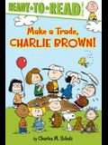 Make a Trade, Charlie Brown!: Ready-To-Read Level 2