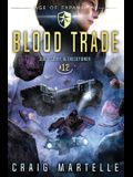 Blood Trade: A Space Opera Adventure Legal Thriller