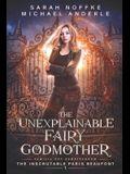 The Unexplainable Fairy Godmother