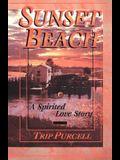 Sunset Beach: A Spirited Love Story