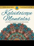 Kaleidoscope Mandalas: An Intricate Mandala Coloring Book