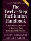 Twelve Step Facilitation Handbook with CE Test