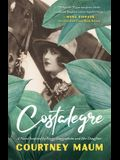 Costalegre: A Novel Inspired by Peggy Guggenheim and Her Daughter, Pegeen