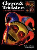 Clowns and Tricksters: An Encyclopedia of Tradition and Culture