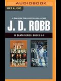 J. D. Robb: In Death Series, Books 3-4: Immortal in Death, Rapture in Death