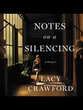 Notes on a Silencing Lib/E: A Memoir