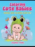 Coloring Cute Babies: Crayon And Coloring Book Set