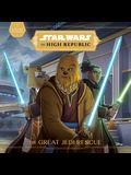 Star Wars the High Republic: The Great Jedi Rescue
