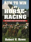 How to Win at Horseracing, Volume 1