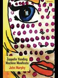 Zeppelin Vending Machine Manifesto