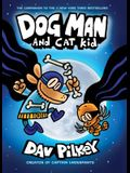 Dog Man and Cat Kid: From the Creator of Captain Underpants (Dog Man #4), 4