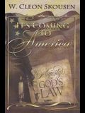 It's Coming to America: The Majesty of God's Law