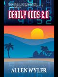 Deadly Odds 2.0