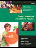 Project Spectrum: Early Learning Activities, Project Zero Frameworks for Early Childhood Education, Vol. 2
