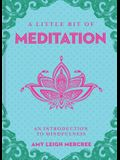 A Little Bit of Meditation, 7: An Introduction to Mindfulness