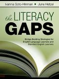 The Literacy Gaps: Bridge-Building Strategies for English Language Learners and Standard English Learners
