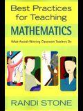 Best Practices for Teaching Mathematics: What Award-Winning Classroom Teachers Do