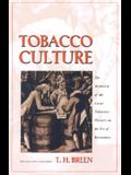 Tobacco Culture: The Mentality of the Great Tidewater Planters on the Eve of Revolution