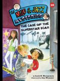 #10 the Case of the Superstar Scam (Milo & Jazz Mysteries)