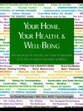 Your Home, Your Health and Well Being