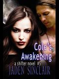 Cole's Awakening