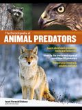 The Encyclopedia of Animal Predators: Learn about Each Predator's Traits and Behaviors; Identify the Tracks and Signs of More Than 50 Predators; Prote