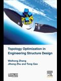 Topology Optimization in Engineering Structure Design