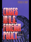 Crises in U.S. Foreign Policy: An International History Reader