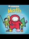 Basher Basics: Math: A Book You Can Count on [With Poster]