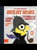 Sherlock Holmes in the Hound of the Baskervilles: A Babylit(r) Sounds Primer