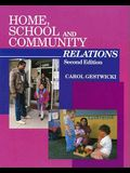 Home, School, and Community Relations: A Guide to Working With Parents